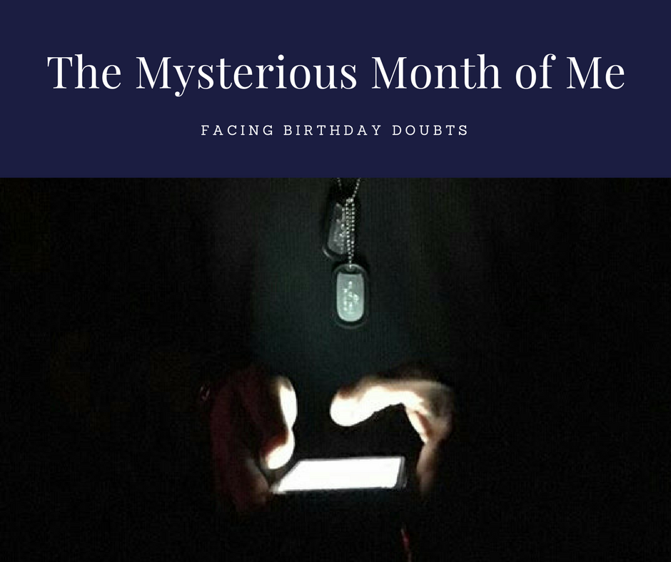 The Mysterious Month of Me